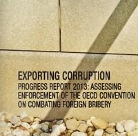 8 octobre 2013 – De nombreux pays exportateurs continuent de fermer les yeux sur la corruption d'agents publics étrangers