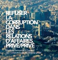 Refuser la corruption dans les relations d'affaires privé/privé