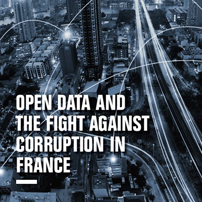 Un rapport inédit sur l'ouverture des données publiques utiles à la lutte contre la corruption en France.