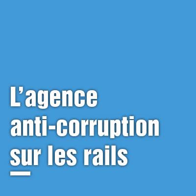 16/03/2017 – L'agence anti-corruptionsur les rails