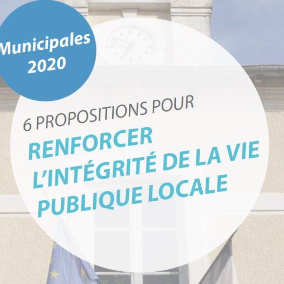 [Communiqué] Municipales 2020 : « Si elles étaient appliquées, nos 6 propositions rendraient impossible la majorité des affaires impliquant des maires ou leurs adjoints »