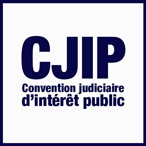 CONVENTION JUDICIAIRE D'INTERET PUBLIQUE : OUTIL DE REPRESSION AU SERVICE DE L'INTERET GENERAL OU OPPORTUNITE DE GESTION DES RISQUES POUR LE SECTEUR PRIVE ?