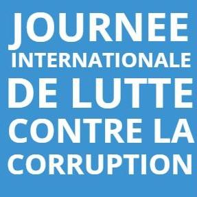 Journée Internationale de Lutte contre la Corruption : la lutte contre la corruption doit être une priorité des pouvoirs publics