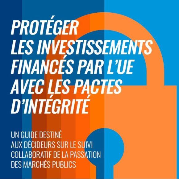 [RAPPORT] Protéger les investissements financés par l'UE avec les pactes d'intégrité